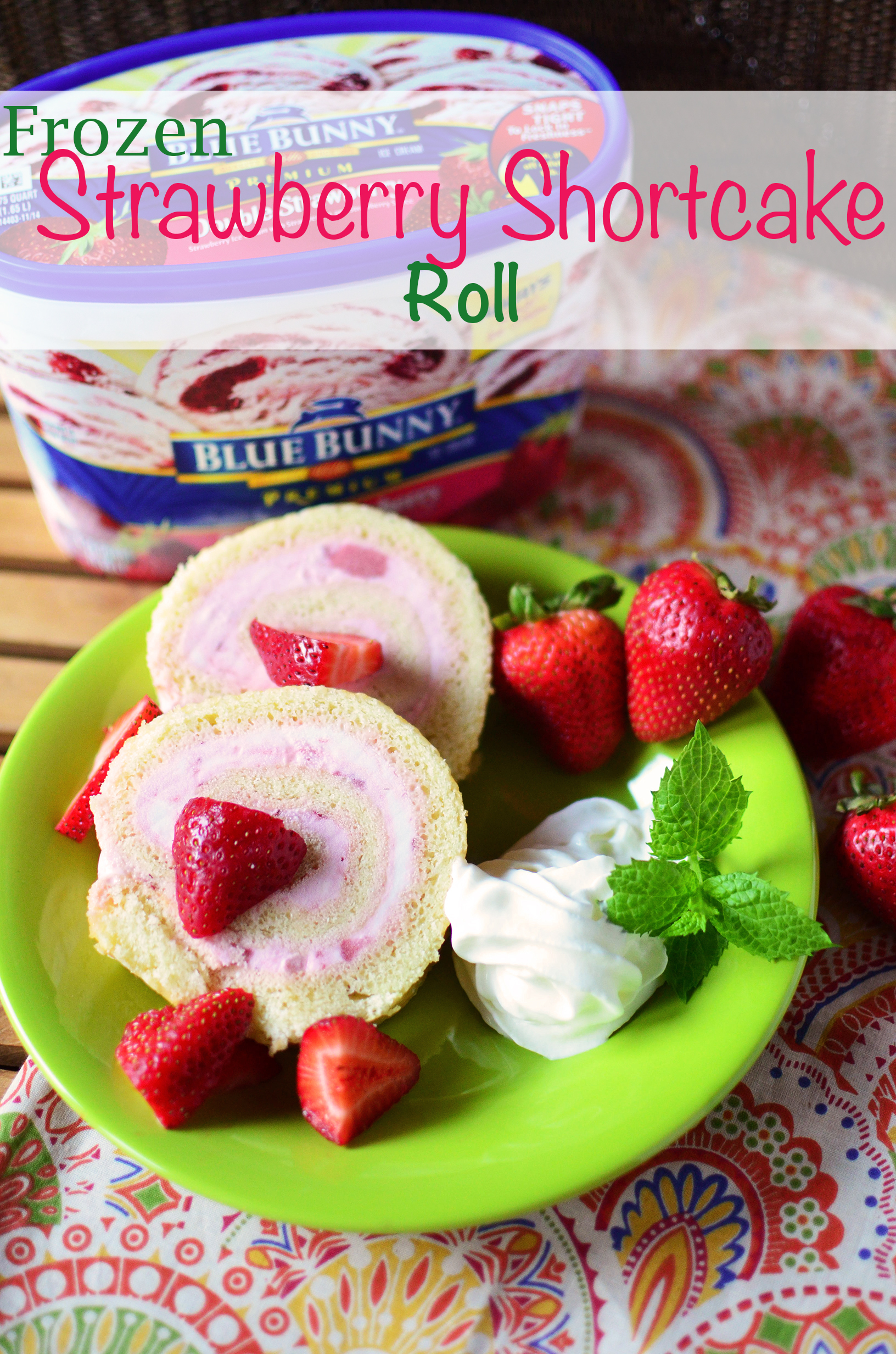 Frozen Strawberry Shortcake Roll Simple Sweet Savory