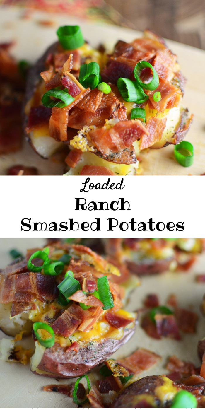 Loaded Ranch Smashed Potatoes long