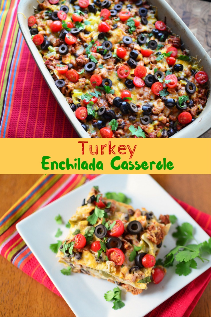 Turkey Cooking Time 15 Lbs >> Turkey Enchilada Casserole - Simple, Sweet & Savory